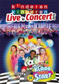 Cover Kinderen Voor Kinderen - Live In Concert 2013 - Klaar voor de start 34 [DVD]